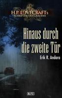 Erik R. Andara: Lovecrafts Schriften des Grauens 14: Hinaus durch die zweite Tür