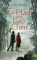 Lily Ashby: Der Pfad des Lao Chen