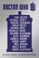 Neil Gaiman: Doctor Who: 13 Doktoren, 13 Geschichten