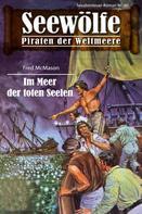 Fred McMason: Seewölfe - Piraten der Weltmeere 60 ★★★★★