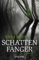 Sheila Bugler: Schattenfänger ★★★★