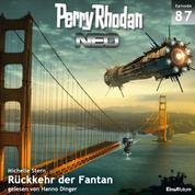 Perry Rhodan Neo 87: Rückkehr der Fantan - Die Zukunft beginnt von vorn