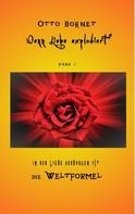 Otto Bohnet: Wenn Liebe explodiert, Band 1