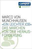 Marco von Münchhausen: »Ein leichter Job« ★★★★