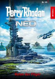 Perry Rhodan Neo 145: Hafen der Pilger - Staffel: METEORA