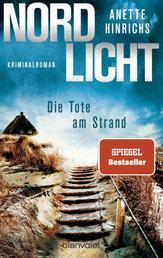 Nordlicht - Die Tote am Strand - Kriminalroman