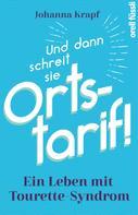 Johanna Krapf: Und dann schreit sie Ortstarif!