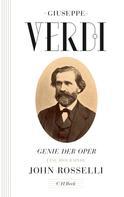 John Rosselli: Giuseppe Verdi ★★★★★