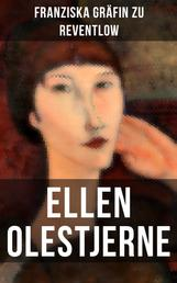 Ellen Olestjerne - Bekenntnis- und Selbstfindungsbuch