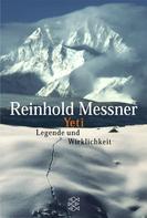 Reinhold Messner: Yeti - Legende und Wirklichkeit ★★★