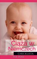 Fia Foss: Ciąża w Niemczech