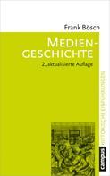 Frank Bösch: Mediengeschichte