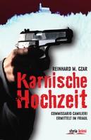 Reinhard M. Czar: Karnische Hochzeit ★★★