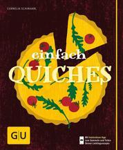 Einfach Quiches
