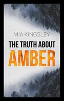 Mia Kingsley: The Truth About Amber ★★★★★