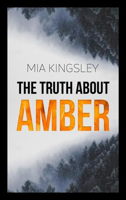 The Truth About Amber