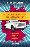 Erik Lindner: Auf der Suche nach dem Nudossi-Äquator ★★★★