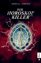 Der Horoskop-Killer - Ein Krimi zwischen München und Altem Land