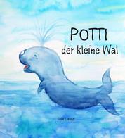 Potti der kleine Wal - Geschichte zum Einschlafen und Wohlfühlen