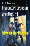 A. F. Morland: Inspector Ferguson ermittelt #1