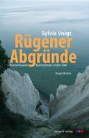 Sylvia Voigt: Rügener Abgründe: Kommissarin Burmeisters erster Fall. Insel-Krimi ★★★★