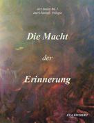Eva Eichert: Alte Seelen I: Die Macht der Erinnerung