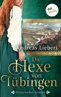 Andreas Liebert: Die Tochter des Hexenmeisters ★★★★