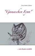 Fritz-Stefan Valtner: Gamaschen Fynn