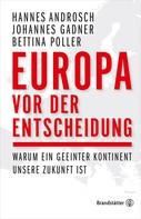 Johannes Gadner: Europa vor der Entscheidung ★★