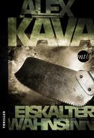 Alex Kava: Eiskalter Wahnsinn ★★★★