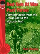 Nick Shepley: Red Sun At War Part Three