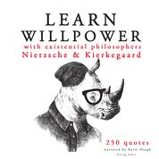 Learn strength with Existential philosophers: Nietzsche & Kierkegaard