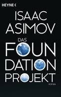 Isaac Asimov: Das Foundation Projekt ★★★★