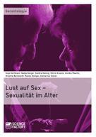 Birgitta Bernhardt: Lust auf Sex – Sexualität im Alter ★★★★