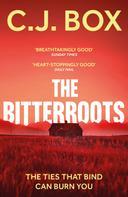 C. J. Box: The Bitterroots