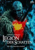 Karl Edward Wagner: LEGION DER SCHATTEN - Ein BRAN MAK MORN-Roman