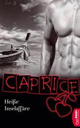 Heiße Inselaffäre - Caprice - Erotikserie
