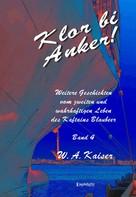 W. A. Kaiser: Klor bi Anker! (Band 4) ★★★★