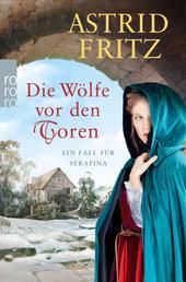 Die Wölfe vor den Toren - Ein Fall für Serafina