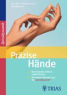 Christian Larsen: Präzise Hände