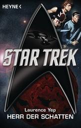 Star Trek: Herr der Schatten - Roman