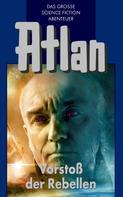 Hans Kneifel: Atlan 45: Vorstoß der Rebellen (Blauband) ★★★★