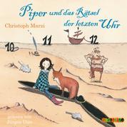 Piper und das Rätsel der letzten Uhr