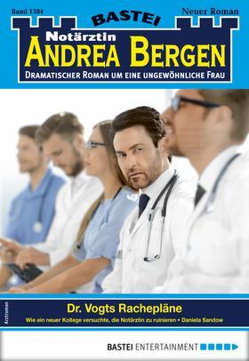 Notärztin Andrea Bergen 1384 - Arztroman