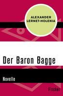 Alexander Lernet-Holenia: Der Baron Bagge