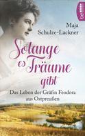 Maja Schulze-Lackner: Solang es Träume gibt ★★★★