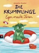 Annette Roeder: Die Krumpflinge - Egon macht Ferien ★★★★★