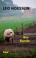 Leo Hoesslin: Bio-Bande