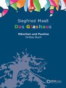 Siegfried Maaß: Das Glashaus