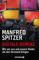 Manfred Spitzer: Digitale Demenz ★★★★